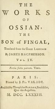Cover of: The works of Ossian