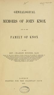 Cover of: Genealogical memoirs of John Knox and of the family of Knox