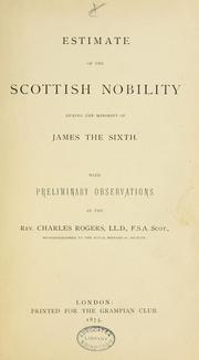 Cover of: Estimate of the Scottish nobility during the minority of James the Sixth