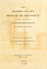 Cover of: The history of the House of Seytoun to the year M.D.LIX