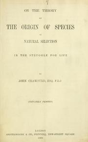 Cover of: On the theory of the origin of the species by natural selection in the struggle for life