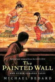 Cover of: The Painted Wall and Other Strange Tales (Aesop Accolades (Awards)) | Michael Bedard
