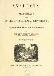 Cover of: Analecta: or, Materials for a history of remarkable providences; mostly relating to Scotch ministers and Christians