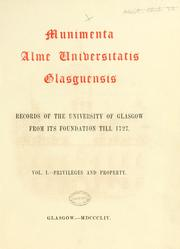 Cover of: Munimenta Alme Universitatis Glasguensis. Records of the University of Glasgow, from its foundation till 1727