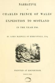 Cover of: Narrative of Charles Prince of Wales' Expedition to Scotland in the year 1745