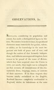 Cover of: Observations on the propriety of preserving the dress, the language, the poetry, the music, and the customs, of the ancient inhabitants of Scotland
