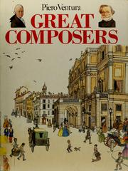 Cover of: Great composers | Piero Ventura
