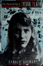 Cover of: The death and life of Sylvia Plath