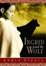 Cover of: Ingrid and the Wolf