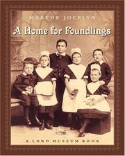 Cover of: A Home for Foundlings (Lord Museum Book)