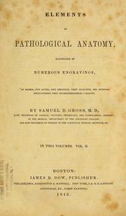 Cover of: Elements of pathological anatomy