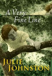 Cover of: A Very Fine Line | Julie Johnston