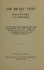 Cover of: Air brake text for engineers and firemen | McArdle, Fred,