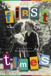 Cover of: First Times: Stories Selected by Marthe Jocelyn