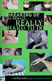 Cover of: Breaking up is really, really hard to do