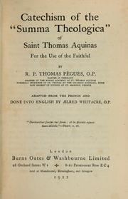 Cover of: Catechism of the Summa theologica of Saint Thomas Aquinas ... | Thomas PГЁgues