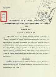 Cover of: Development impact project agreement including provisions for the jobs contribution grant for morgan hall dated as of March 14, 1990