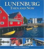 Cover of: Lunenburg Then and Now