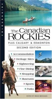 Cover of: Colourguide The Canadian Rockies (Colourguide Travel Series) | Brian Brennan
