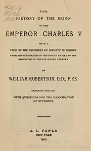 Cover of: The history of the reign of the emperor Charles the Fifth