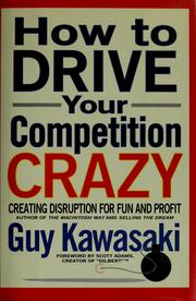 Cover of: How to drive your competition crazy