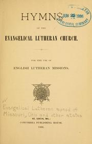 Cover of: Hymns of the Evangelical Lutheran  Church | Evangelical Lutheran Synod of Missouri, Ohio, and Other States
