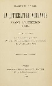 Cover of: La littérature Normande avant l'annexion (912-1204)