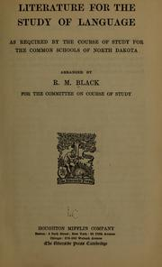Cover of: Literature for the study of language as required by the course of study for the common schools of North Dakota