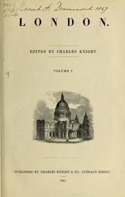 Cover of: London. Edited by Charles Knight
