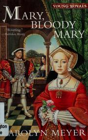 Cover of: Mary, Bloody Mary (Young Royals #1)