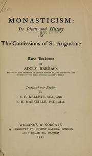 Cover of: Monasticism: its ideals and history, and The confessions of St. Augustine