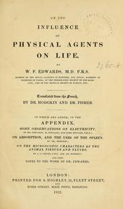 Cover of: On the influence of physical agents on life | Edwards, W. F.