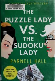 Cover of: The Puzzle Lady vs. the Sudoku Lady | Parnell Hall