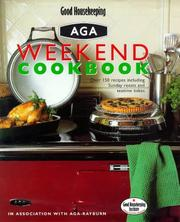 Cover of: Good Housekeeping Aga Weekend Cookbook | Good Housekeeping Institute