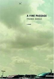 Cover of: A Fine Passage | France Daigle
