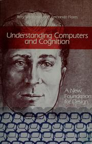 Cover of: Understanding computers and cognition | Terry Winograd