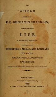 Cover of: The works of the late Dr. Benjamin Franklin | Benjamin Franklin