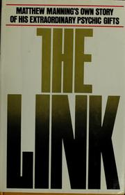 Cover of: The link | Matthew Manning