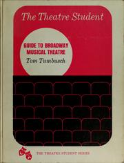 Cover of: Guide to Broadway musical theatre by Tom Tumbusch