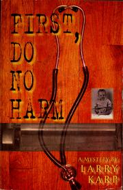 Cover of: First, do no harm