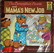 Cover of: The Berenstain bears and mama's new job