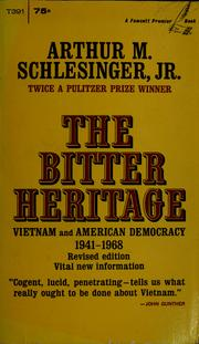 Cover of: The bitter heritage | Arthur M. Schlesinger, Jr.