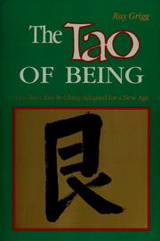 Cover of: The Tao of being | Ray Grigg