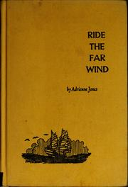 Cover of: Ride the far wind | Adrienne Jones