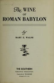 Cover of: The wine of Roman Babylon | Mary Ellen Walsh