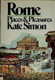 Cover of: Rome: places and pleasures | Kate Simon