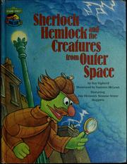 Cover of: Sherlock Hemlock and the creatures from outer space | Ray Sipherd