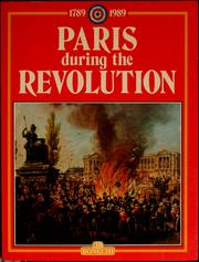 Cover of: Paris during the Revolution, 1789-1989