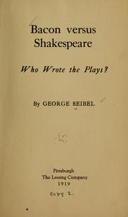 Cover of: Bacon versus Shakespeare | George Seibel