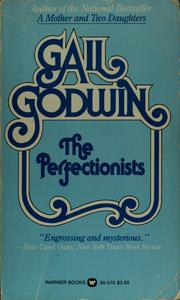 Cover of: The perfectionists | Gail Godwin